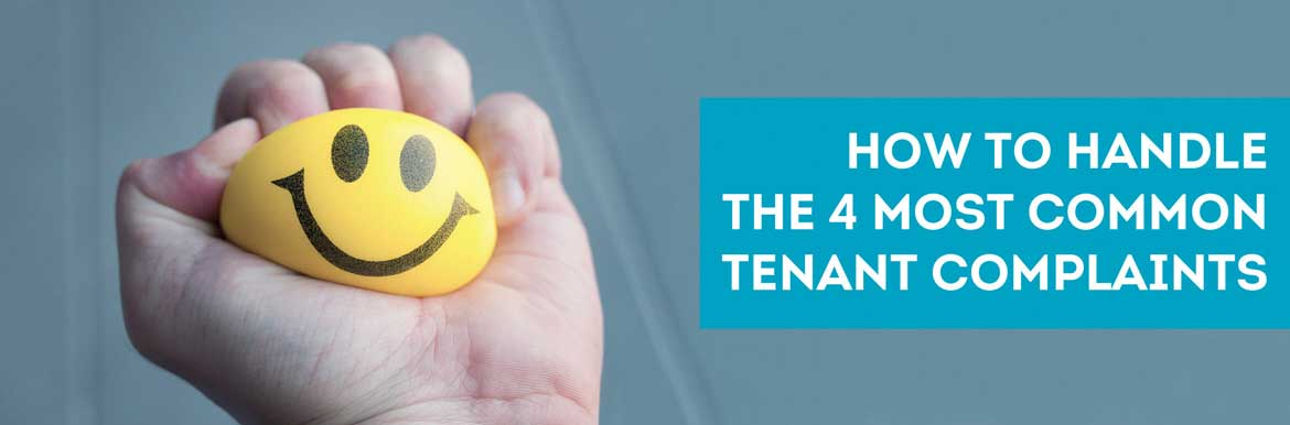 how landlords can handle the 4 most common tenant complaints